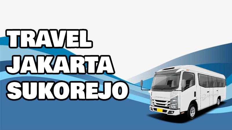 Travel Jakarta Sukorejo
