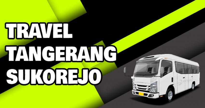 Travel Tangerang Sukorejo